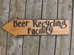Wood sign - Beer recycling facility