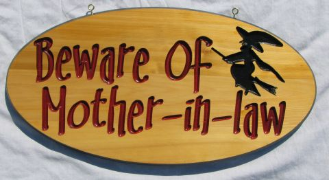 Funny engraved wooded sign - beware of mother in law